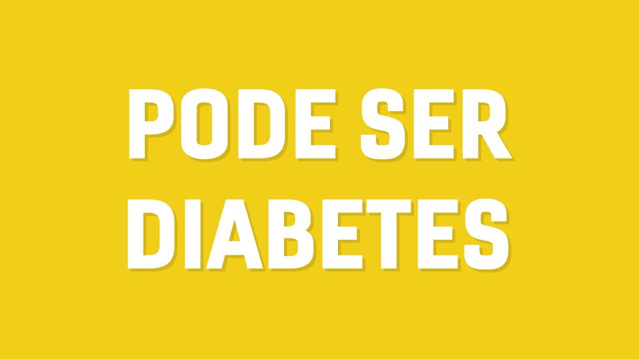 fundo colorido com texto: pode ser diabetes