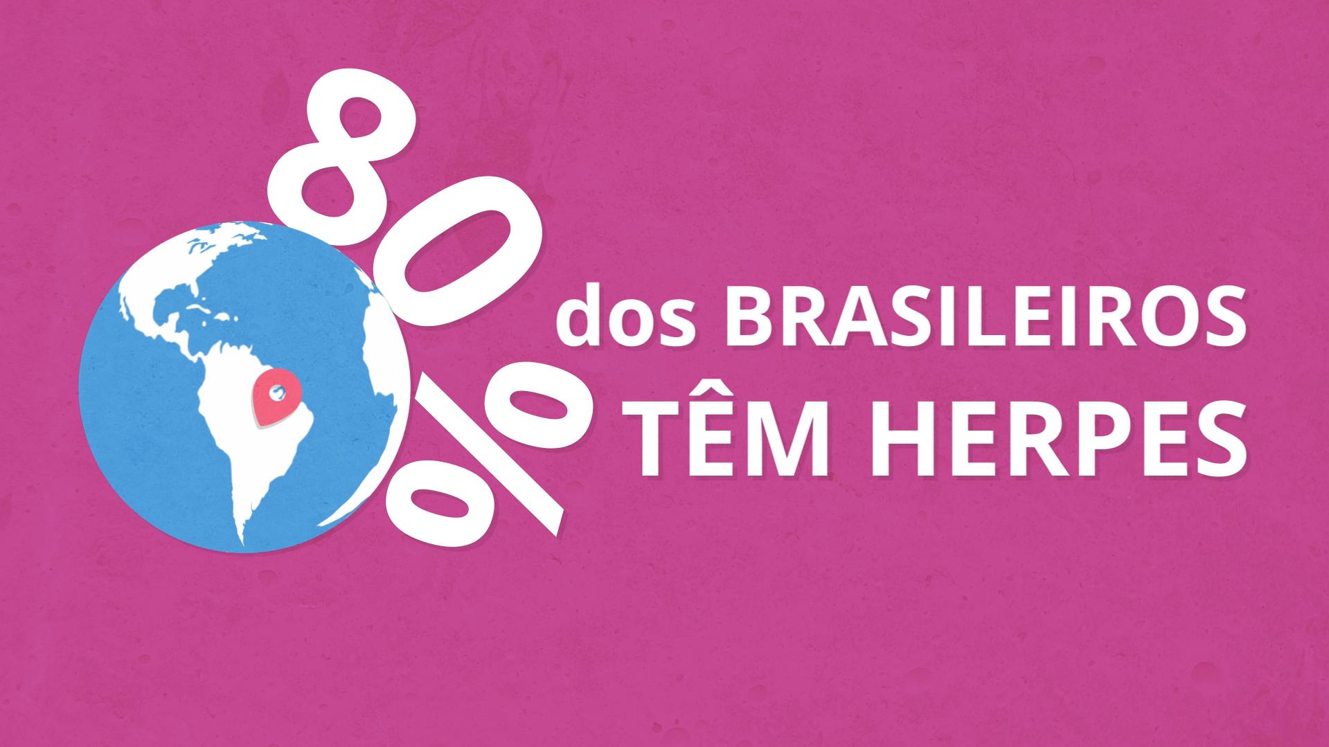 80% dos brasileiros têm herpes